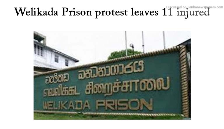 Sri Lanka News for Welikada Prison protest leaves 11 injured