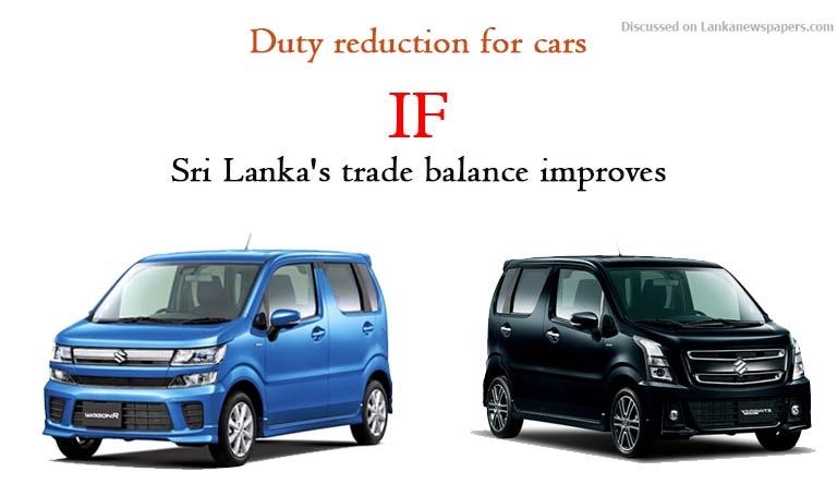 Sri Lanka News for Duty reduction for cars if Sri Lanka's trade balance improves