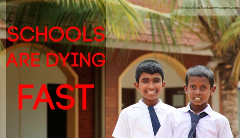 Sri Lanka News for Schools are dying fast