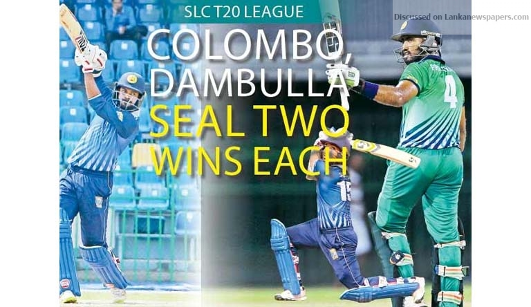Sri Lanka News for SLC T20 League Colombo, Dambulla seal two wins each