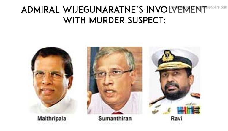 Sri Lanka News for Admiral Wijegunaratne's involvement with murder suspect: