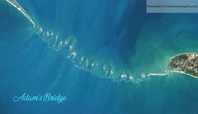 Sri Lanka News for Thank God, Adam's Bridge is spared!