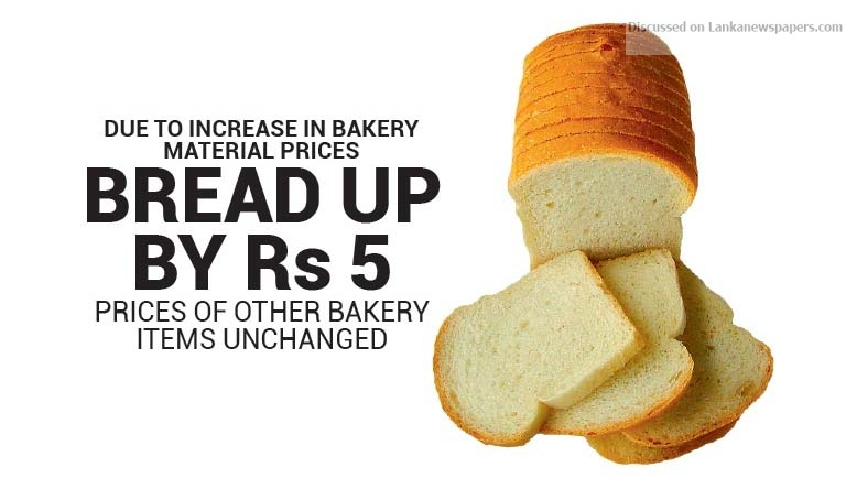 Sri Lanka News for Bread up by Rs 5