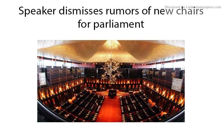 Sri Lanka News for Speaker dismisses rumors of new chairs for parliament