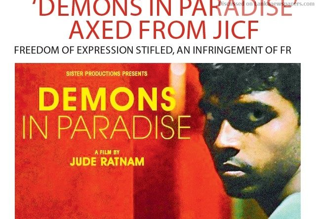 Sri Lanka News for Demons in Paradise' axed from JICF
