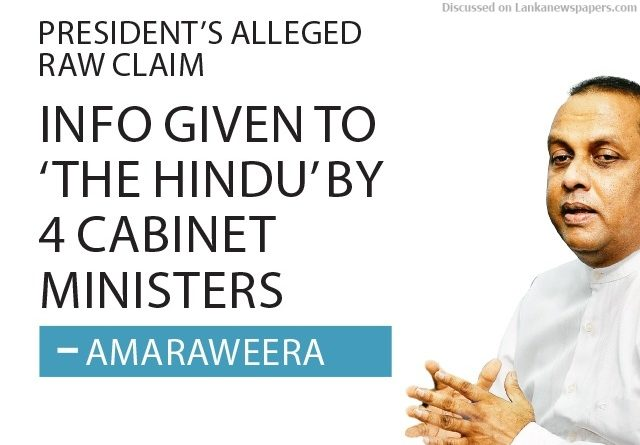 Sri Lanka News for Info given to 'The Hindu' by 4 Cabinet Ministers – Amaraweera