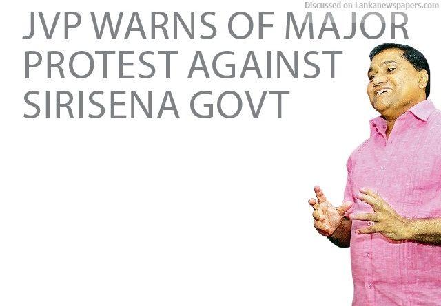Sri Lanka News for JVP warns of major protest against Sirisena Govt