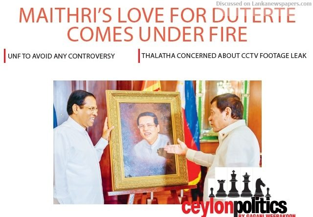 Sri Lanka News for Maithri's love for Duterte comes under fire