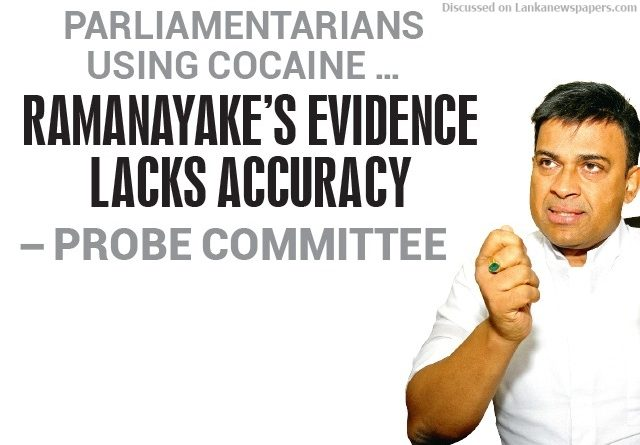 Sri Lanka News for Ramanayake's evidence lacks accuracy – Probe Committee