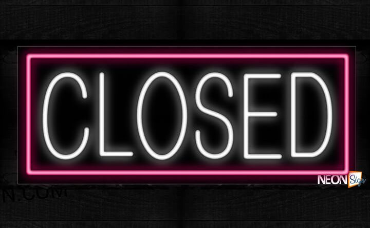 Closed with pink border Neon Sign 13x32 Black Backing in sri lankan news